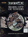 Sharn: City of Towers (Eberron:  Supplements)