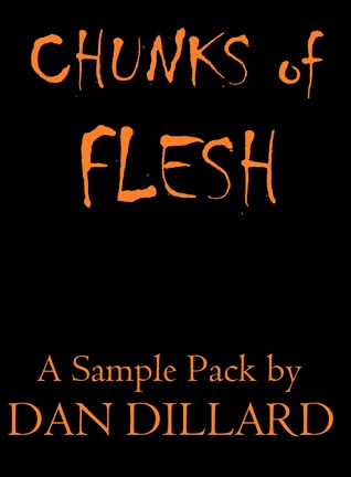 Chunks of Flesh Dan Dillard