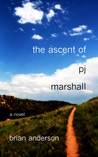 The Ascent of PJ Marshall
