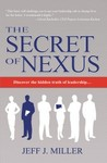 The Secret of Nexus by Jeff J. Miller