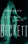Endgame & Act Without Words by Samuel Beckett