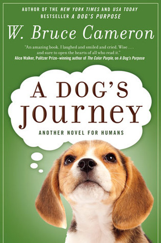 A Dogs Journey A Dogs Purpose 2