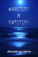 Oddities & Entities