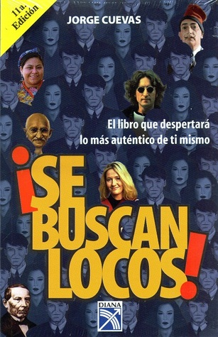 Se buscan locos/ Crazy People Wanted