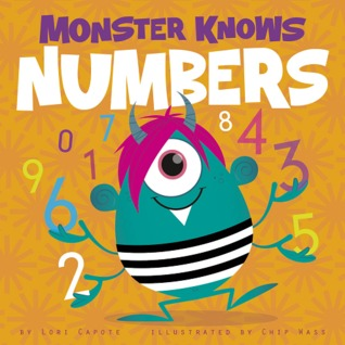 Monster Knows Numbers by Lori Capote