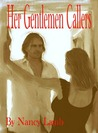 Her Gentlemen Callers by Nancy Lamb