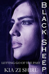 Black Sheep: Letting go of the Past (Black Sheep, #1)