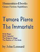 "Tamora Pierce: "" The Immortals "" (Genre Fiction Sightlines)"