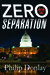 Zero Separation by Phillip Donlay