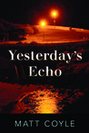 Yesterday's Echo (Rick Cahill, #1)