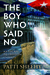 The Boy Who Said No: An Esc...