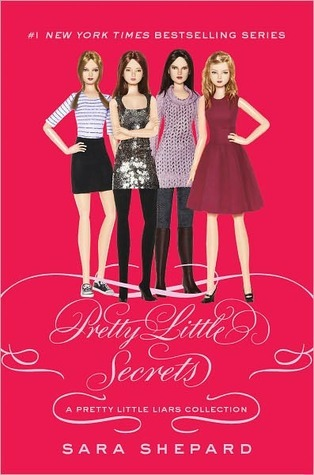 Pretty Little Secrets: a Pretty Little Liars Collection