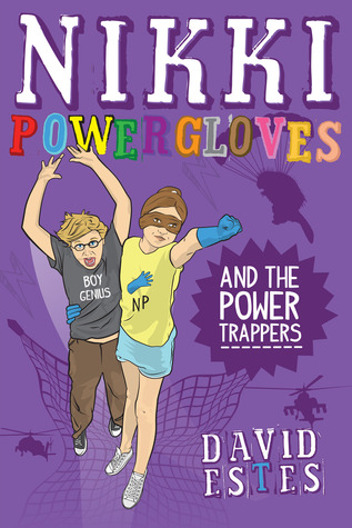 Nikki Powergloves and the Power Trappers (Nikki Powergloves, #3)