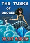 The Tusks of Odoben (The Earth Seed Adventures, #2)