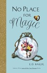 No Place for Magic (The Tales of the Frog Princess, #4)