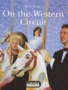 On the Western Circuit (Livewire Classics)