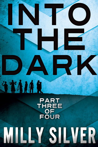 Into the Dark, Vol. 3 (Into the Dark, #3)
