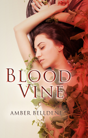 Blood Vine by Amber Belldene