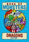 Book of Monsters - Dragons by Antony Briggs