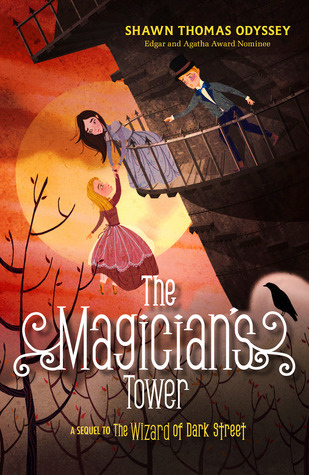 The Magician's Tower (The Wizard of Dark Street, #2) by Shawn Thomas Odyssey