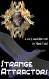 Strange Attractors - A Story about Roswell