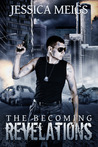 The Becoming: Revelations (The Becoming, #3)