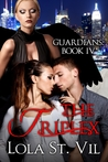 The Triplex (Guardians #4)