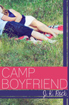 Camp Boyfriend by J.K. Rock