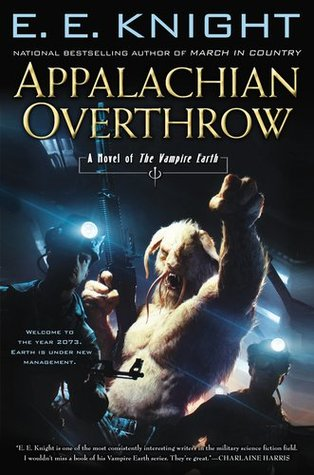 Appalachian Overthrow (Vampire Earth, #10)