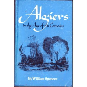 Algiers in the Age of the Corsairs