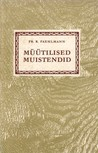 Müütilised muistendid by Friedrich Robert Faehlmann