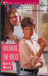 Breaking The Rules by Ruth Wind
