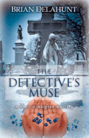 The Detective's Muse by Brian Delahunt