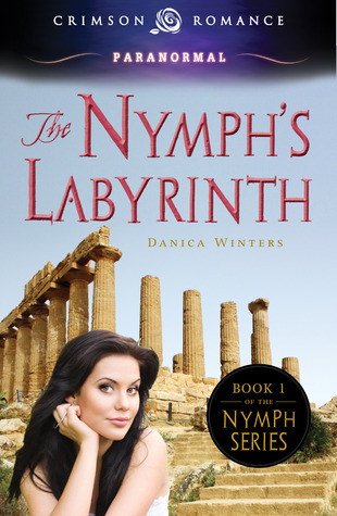 The Nymph's Labyrinth by Danica Winters