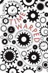 Time Warped by Claudia Hammond