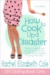 How to Cook Up a Disaster