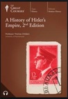 A History of Hitler's Empire (The Great Courses)