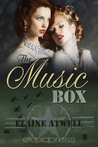The Music Box by Elaine Atwell