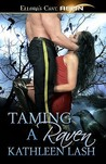 Taming a Raven (Galactic Lust, #1)