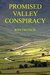 Promised Valley Conspiracy by Ron Fritsch