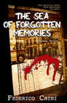 The Sea Of Forgotten Memories ( a Maltese Thriller)
