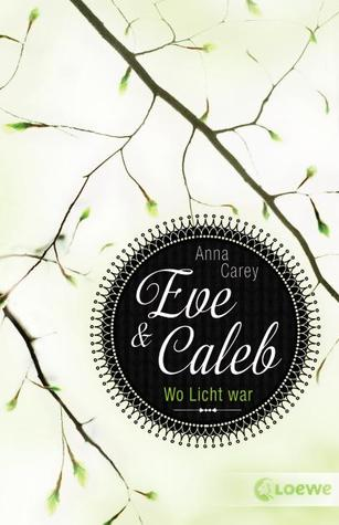 Eve & Caleb - Wo Licht war (Eve, #1)