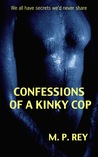 Confessions of a Kinky Cop