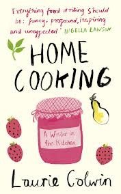 Review Home Cooking: A Writer in the Kitchen. Laurie Colwin FB2