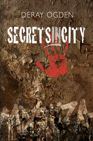 Secretsincity by Deray Ogden