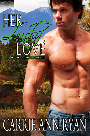 Her Lucky Love by Carrie Ann Ryan