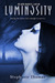 Luminosity (The Raven Chronicles, #1)