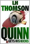 Quinn Gets His Kicks (Liam Quinn Mysteries #2)