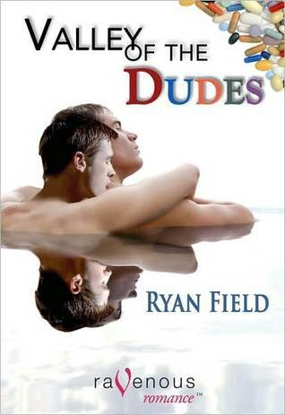 Review Valley of the Dudes by Ryan Field PDF