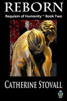 Reborn by Catherine Stovall